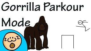 Gorilla Parkour Mode