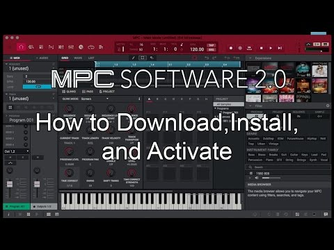Akai Pro MPC Software 2.0 - How to Download, Install, and Activate