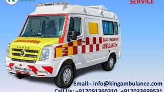 Advanced Life Support Ambulance Service in Gaya and Darbhanga by King