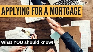 Applying for a mortgage: What home buyers should know!
