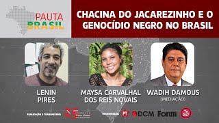 #aovivo | Chacina no Jacarezinho e o Genocídio no Brasil