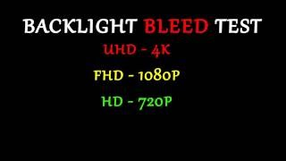 Test Your Monitor - Backlight Bleed Test 4K Ultra HD