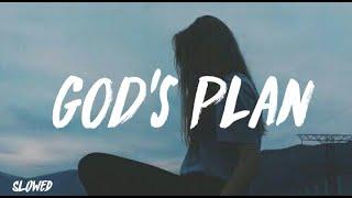 drake - god's plan (slowed + lyrics)