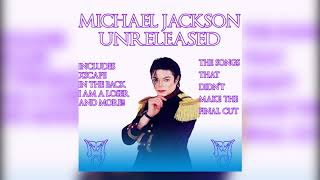 Michael Jackson Unreleased Full Album (2019) RARE SONGS *FAN MADE*