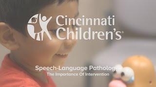 Speech-Language Pathology: The Importance Of Intervention | Cincinnati Children's