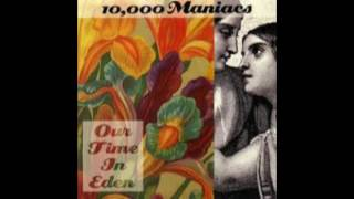 10000 Maniacs - Eden