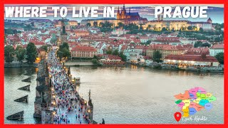 Where to LIVE and STAY in PRAGUE | TOURISTS & EXPATS | Prague Districts EXPLAINED