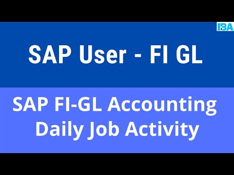 SAP Course: SAP FI GL Accounting Daily Job Activity of Business ...