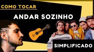 ANDAR SOZINHO VIOLÃO   SIMPLIFICADO   LAGUM E JÃO (COMO TOCAR)