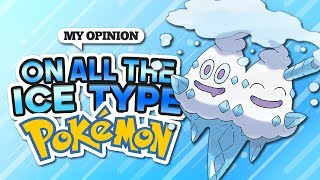 My Opinions on All the Ice Type Pokemon