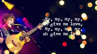 Ed Sheeran - Give Me Love (+ The Parting Glass) lyrics (Deluxe Edition)