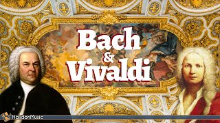 Bach & Vivaldi - The Best of Baroque Music
