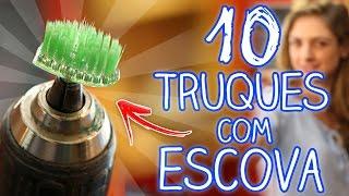 10 truques caseiros com uma escova de dente