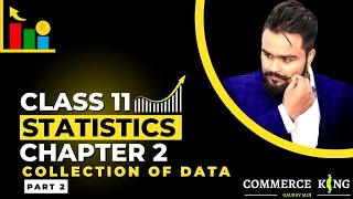 #7, Methods Of Collecting Primary Data | Statistics For Economics | Class 11 |