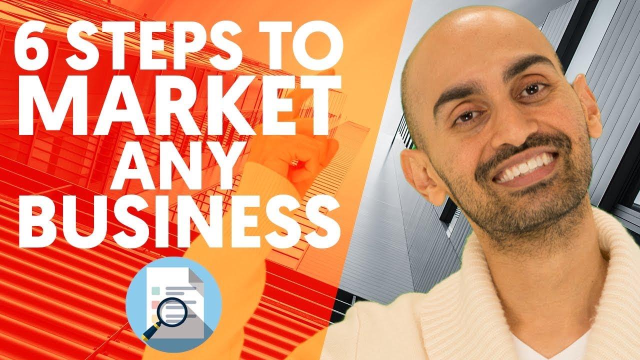 My Marketing Plan: 6 Steps to Marketing Any Business