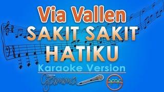 Gambar cover Via Vallen - Sakit Sakit Hatiku KOPLO (Karaoke Tanpa Vokal) by GMusic