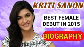 Kriti Sanon Biography || Indian Actress - Download this Video in MP3, M4A, WEBM, MP4, 3GP