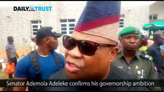 Senator Ademola Adeleke confirms his governorship ambition