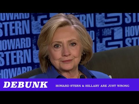 Debunk: Hillary Clinton & Howard Stern Are Just Wrong ft. Ben Burgis