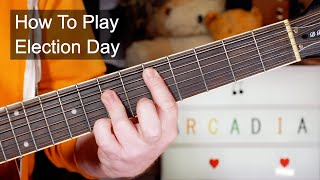 'Election Day' Arcadia Acoustic Guitar Lesson