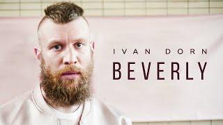 Ivan Dorn   Beverly
