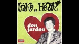 Don Fardon - Take A Heart