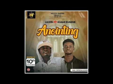 Lil Win - Anointing ft. Kuami Eugene (Audio Slide)