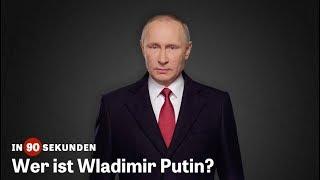 Wer ist Wladimir Putin? | In 90 Sekunden