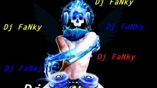Dj FaNky - Hard electro mix