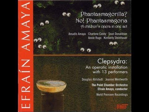 Phantasmagorilla? No! Phantasmagoria. A Children's Opera by Efraín Amaya