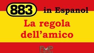 883 - La regla del amigo (La regola dell'amico)