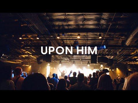 Upon Him