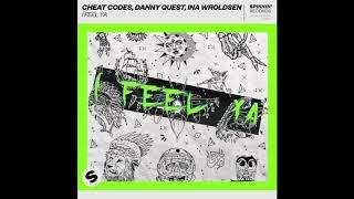 Cheat Codes X Danny Quest Ft. Ina Wroldsen   I Feel Ya