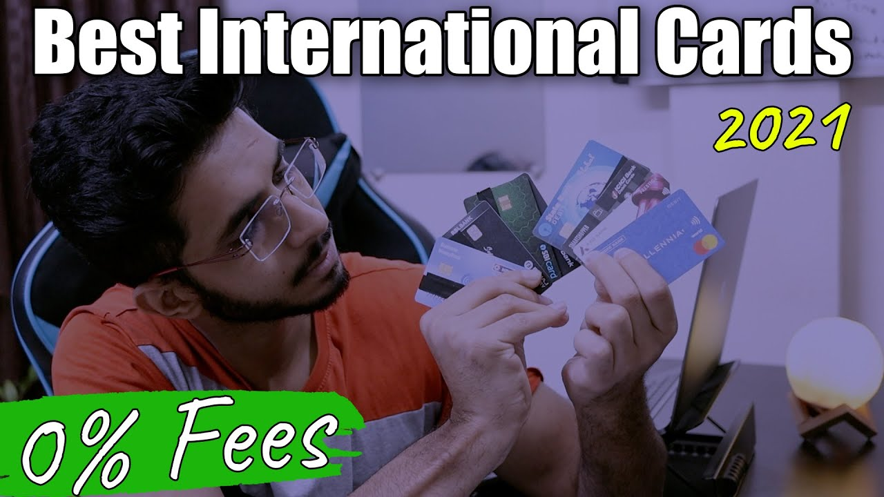 Finest Card For Global Deals India (2021) Finest Debit & Credit Cards For Travel & Purchasing