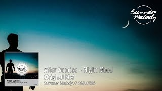 After Sunrise - Night Mood (Original Mix) [SMLD006 Preview]