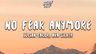 Julian Calor - No Fear Anymore (Lyrics) ft. Ava Silver - YouTube