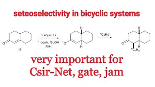 Steroselectivity in bicyclic Compounds : very important topic for csir-net, gate, jam