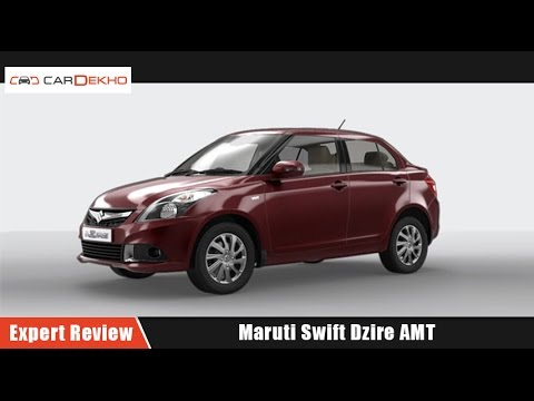 Maruti Swift Dzire AMT | Expert Review | CarDekho.com