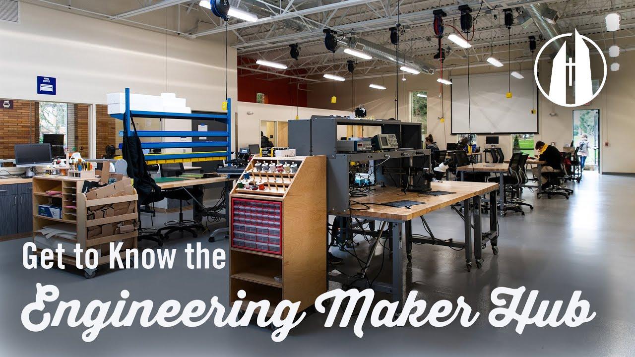Watch video: Engineering Maker Hub