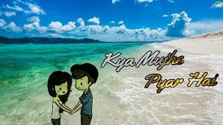 Kya Mujhe Pyar Hai || WhatsApp status lyrics Cartoon Version
