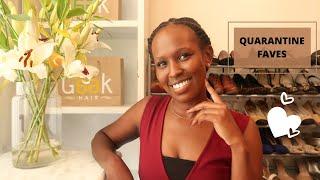 QUARANTINE FAVES | 5 THINGS IM LOVING | Nelly Mwangi
