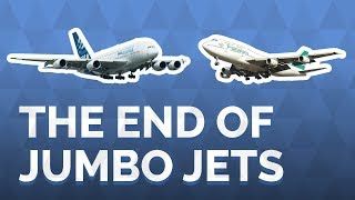 Why Jumbo Jets Are Going Extinct