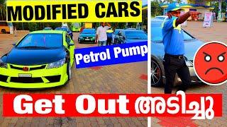 MODIFIED CARS PETROL PUMP GET OUT അടിച്ചു😡😡