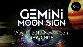 GEMINI MOON SIGN August 2019 New Moon READINGS