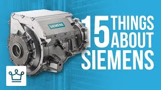 15 Things You Didn't Know About SIEMENS