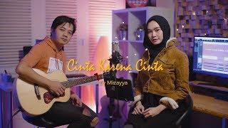 Cinta Karena Cinta   Judika Cover By Mizayya Ft Alief Firman (video Lirik) (ost. Cinta Karena Cinta)