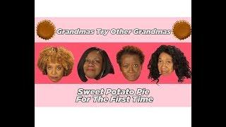 Black Grandmas Try Other Black Grandmas' Sweet Potato Pie | Reaction