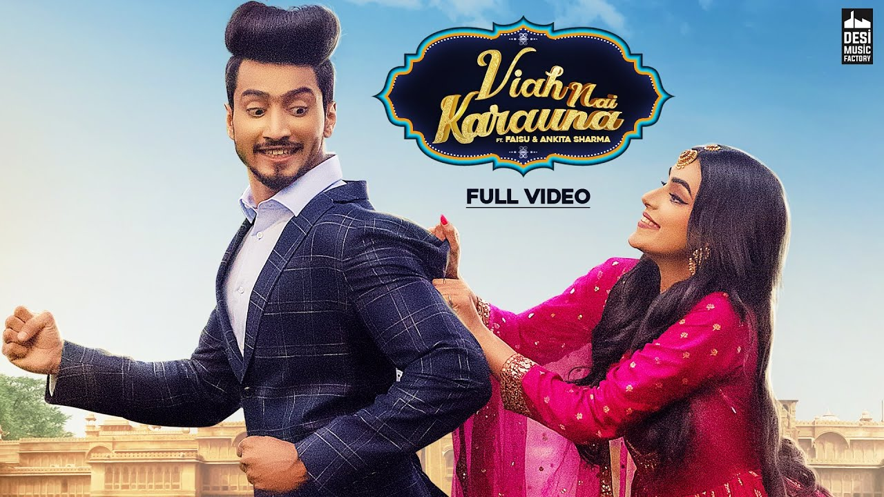 Viah Nai Karauna  Preetinder Ft. Faisu & Ankita Sharma