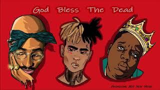 XXXTentacion x Biggie x Tupac - God Bless The Dead