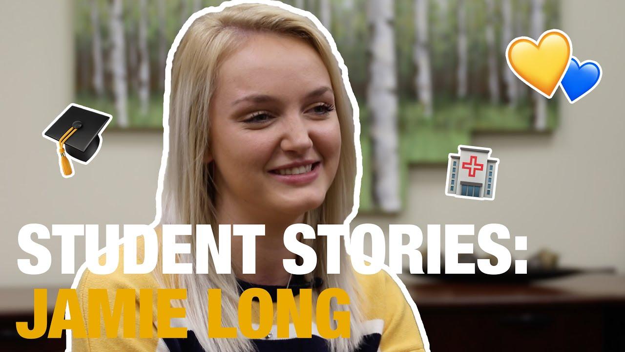 Play STUDENT STORIES: JAMIE LONG 🏥
